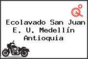 Ecolavado San Juan E. U. Medellín Antioquia