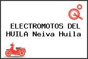 ELECTROMOTOS DEL HUILA Neiva Huila