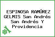 ESPINOSA RAMÚREZ GELMIS San Andrés San Andrés Y Providencia