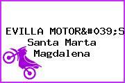 EVILLA MOTOR'S Santa Marta Magdalena