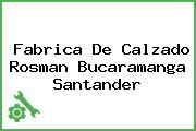 Fabrica De Calzado Rosman Bucaramanga Santander