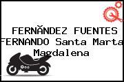 FERNÃNDEZ FUENTES FERNANDO Santa Marta Magdalena