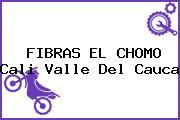 FIBRAS EL CHOMO Cali Valle Del Cauca