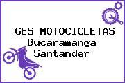 GES MOTOCICLETAS Bucaramanga Santander