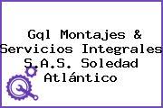 Gql Montajes & Servicios Integrales S.A.S. Soledad Atlántico