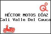 HÉCTOR MOTOS DÍAZ Cali Valle Del Cauca