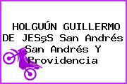 HOLGUÚN GUILLERMO DE JESºS San Andrés San Andrés Y Providencia