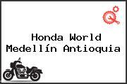 Honda World Medellín Antioquia