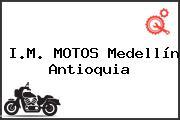 I.M. MOTOS Medellín Antioquia
