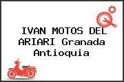 IVAN MOTOS DEL ARIARI Granada Antioquia
