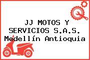 JJ MOTOS Y SERVICIOS S.A.S. Medellín Antioquia