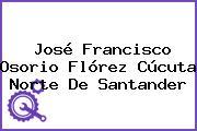 José Francisco Osorio Flórez Cúcuta Norte De Santander