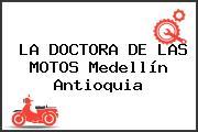 LA DOCTORA DE LAS MOTOS Medellín Antioquia
