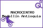 MACROCENTRO Medellín Antioquia