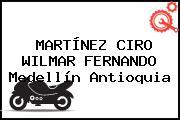 MARTÍNEZ CIRO WILMAR FERNANDO Medellín Antioquia