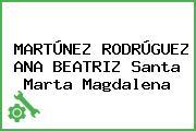 MARTÚNEZ RODRÚGUEZ ANA BEATRIZ Santa Marta Magdalena