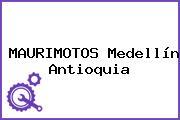 MAURIMOTOS Medellín Antioquia