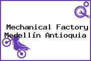 Mechanical Factory Medellín Antioquia