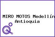 MIRO MOTOS Medellín Antioquia