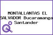 Montallantas El Salvador Bucaramanga Santander
