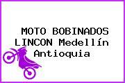 MOTO BOBINADOS LINCON Medellín Antioquia