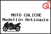 MOTO CALICHE Medellín Antioquia