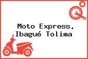 Moto Express. Ibagué Tolima