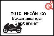MOTO MECÁNICA Bucaramanga Santander