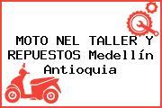 MOTO NEL TALLER Y REPUESTOS Medellín Antioquia