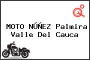 MOTO NÚÑEZ Palmira Valle Del Cauca