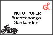 MOTO POWER Bucaramanga Santander