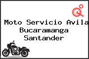 Moto Servicio Avila Bucaramanga Santander