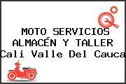 MOTO SERVICIOS ALMACÉN Y TALLER Cali Valle Del Cauca