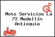 Moto Servicios La 72 Medellín Antioquia