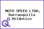 MOTO SPEED LTDA. Barranquilla Atlántico