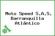 Moto Speed S.A.S. Barranquilla Atlántico