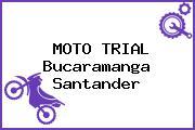 MOTO TRIAL Bucaramanga Santander