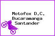 Motofox D.C. Bucaramanga Santander