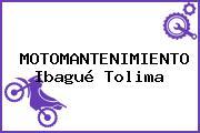 MOTOMANTENIMIENTO Ibagué Tolima