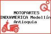 MOTOPARTES INDUAMERICA Medellín Antioquia