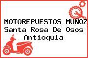 MOTOREPUESTOS MUÑOZ Santa Rosa De Osos Antioquia