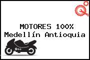 MOTORES 100% Medellín Antioquia