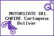MOTORIZATE DEL CARIBE Cartagena Bolívar