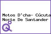 Motos D`cha- Cúcuta Norte De Santander