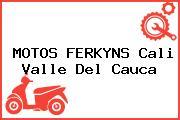 MOTOS FERKYNS Cali Valle Del Cauca