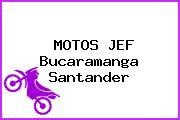 MOTOS JEF Bucaramanga Santander