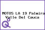MOTOS LA 19 Palmira Valle Del Cauca