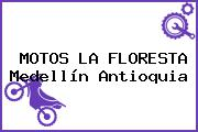 MOTOS LA FLORESTA Medellín Antioquia