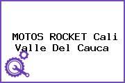 MOTOS ROCKET Cali Valle Del Cauca