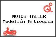 MOTOS TALLER Medellín Antioquia